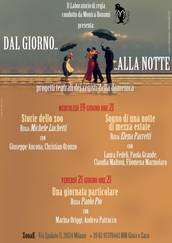 DAL GIORNO … ALLA NOTTE - Il Laboratorio di regia condotto da Monica Bonomi