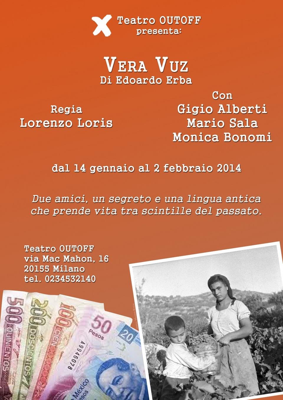 locandina vera vuz #monicabonomi teatro out off @outoff edoardo erba lorenzo loris